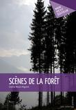Scènes de la forêt