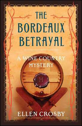 The Bordeaux Betrayal: A Wine Country Mystery