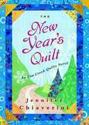 The New Year's Quilt: An Elm Creek Quilts Novel