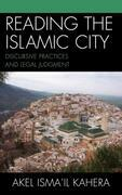 Reading the Islamic City: Discursive Practices and Legal Judgment