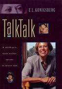 Talk, Talk: A Children's Book Author Speaks to Grown-Ups