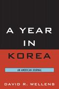 A Year in Korea: An American Journal