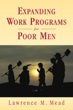 Expanding Work Programs for Poor Men