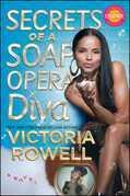 Secrets of a Soap Opera Diva: A Novel