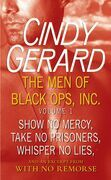 The Men of Black Ops, Inc.: Volume 1: Show No Mercy, Take No Prisoners, Whisper No Lies, and an Excerpt from With No Remorse