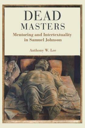 Dead Masters: Mentoring and Intertextuality in Samuel Johnson