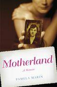 Motherland: A Memoir