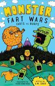 Monster Fart Wars: Farts vs. Burps