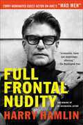 Full Frontal Nudity: The Making of an Accidental Actor