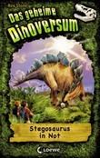 Das geheime Dinoversum 7 – Stegosaurus in Not