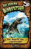 Das geheime Dinoversum 8 – Der Angriff des Liopleurodon