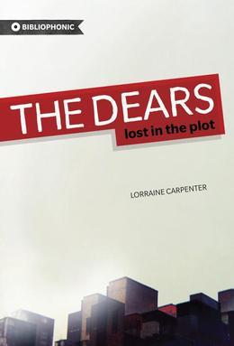 The Dears: Lost in the Plot