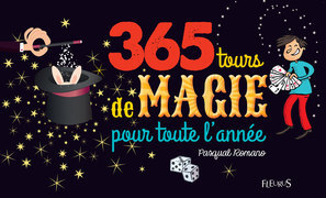 365 tours de magie pour toute l'année