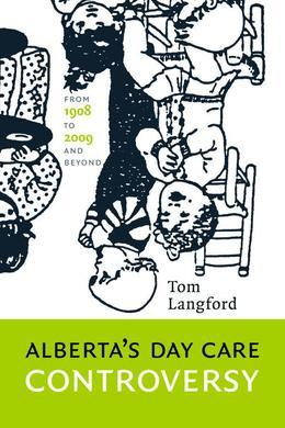Alberta's Day Care Controversy