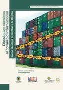 Obstáculos técnicos al comercio internacional en los sectores productivos de Bogotá