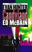 Candyland: A Novel in Two Parts