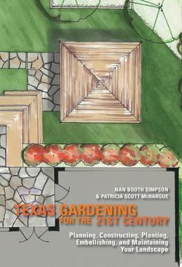 Texas Gardening for the 21st Century