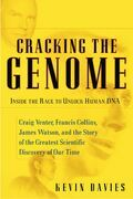 Cracking the Genome: Inside the Race To Unlock Human DNA