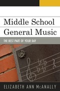Middle School General Music: The Best Part of Your Day