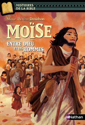 Moïse, entre Dieu et les hommes