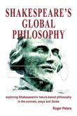 Shakespeare's Global Philosophy