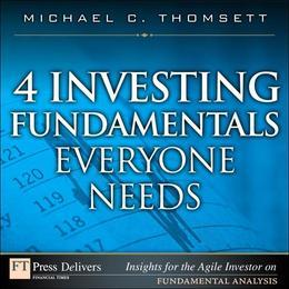 4 Investing Fundamentals Everyone Needs