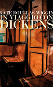 In viaggio con Dickens