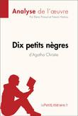 Dix petits nègres d'Agatha Christie (Analyse de l'oeuvre)