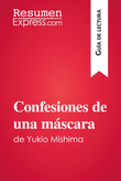 Confesiones de una máscara de Yukio Mishima (Guía de lectura)