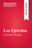 Los Ejércitos de Evelio Rosero (Guía de lectura)