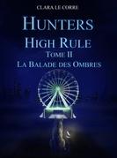 Hunters High Rule