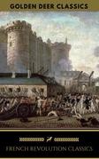French Revolution Classics (Golden Deer Classics)