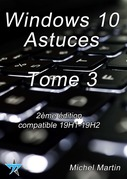 Windows 10 Astuces Tome 3