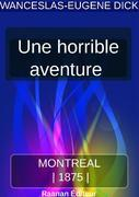 UNE HORRIBLE AVENTURE