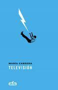 Televisión (Caballo de Troya 2017, 3)