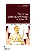 Mémoire d'un autre temps au Rwanda - Tome 5