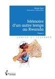 Mémoire d'un autre temps au Rwanda - Tome 6