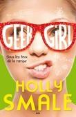 Geek Girl, tome 4 - Sous les feux de la rampe