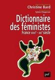 Dictionnaire des féministes. France - XVIIIe-XXIe siècle