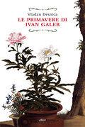 Le primavere di Ivan Galeb
