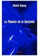 La Planète de la Destinée