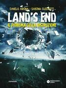 Land's End. Il teorema della distruzione