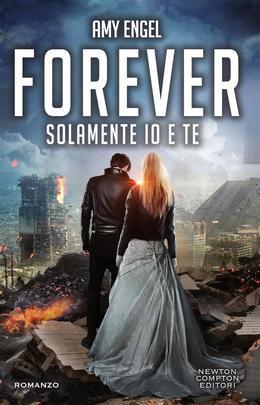 Forever. Solamente io e te