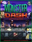 Monster Dash Game Guide Unofficial
