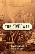 A People's History of the Civil War: Struggles for the Meaning of Freedom