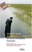 Gestion intégrée des ressources naturelles en zones inondables tropicales