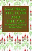 Icon and Axe: An Interpretative History of Russian Culture
