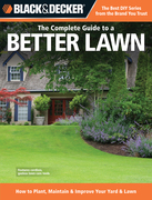 Black & Decker The Complete Guide to a Better Lawn