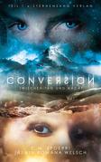 Conversion 1: Zwischen Tag und Nacht