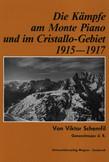 Die Kämpfe am Monte Piano und im Cristallo-Gebiet (Südtiroler Dolomiten) 1915-1917